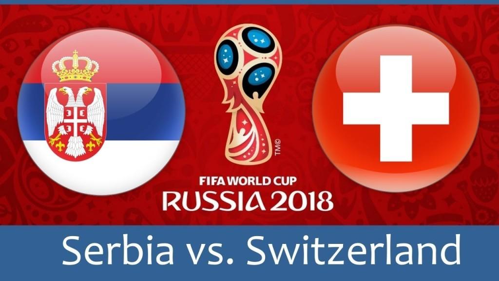 Serbia VS Swiss Live Streaming Piala Dunia 2018